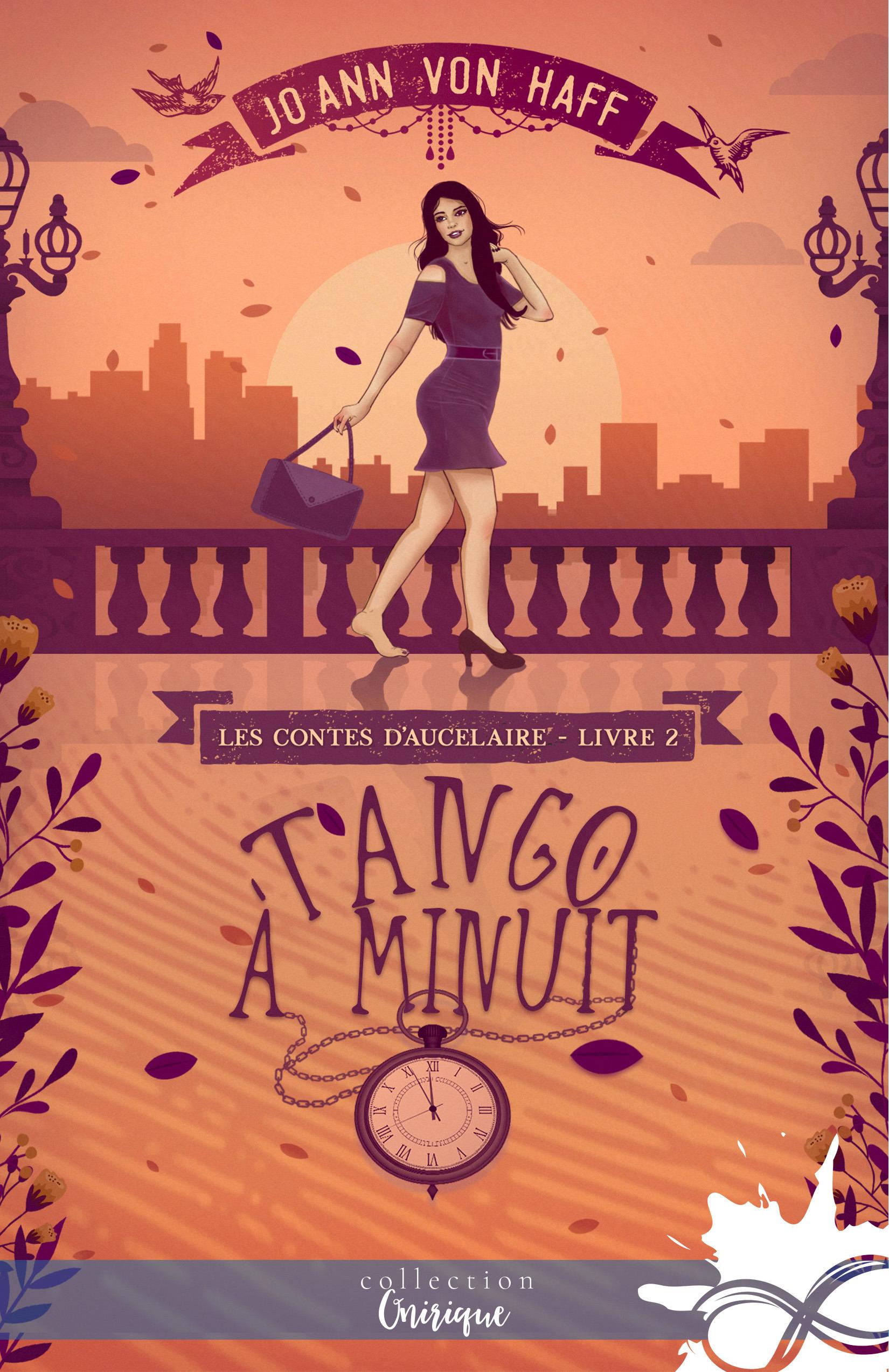 Les contes d'Aucelaire t.2 ; tango à minuit