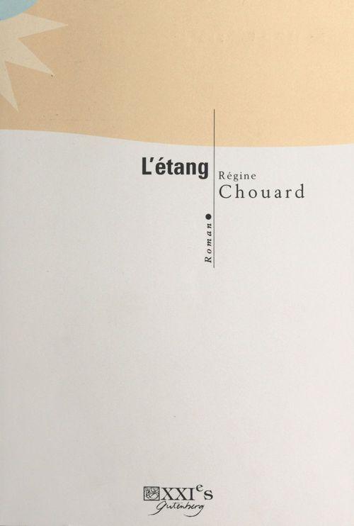 L'étang  - Régine Chouard