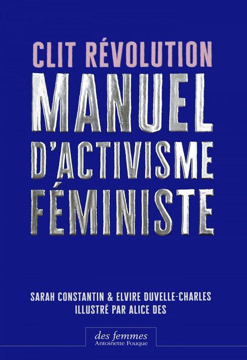 Clit révolution ; manuel d'activisme féministe
