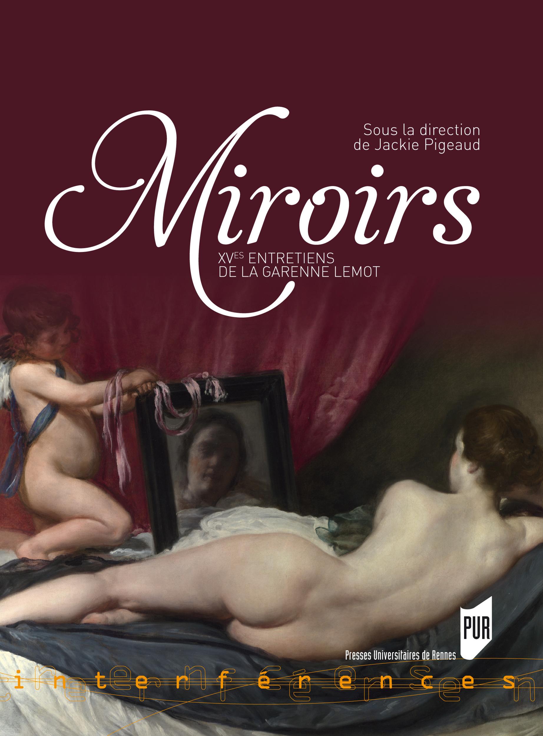 Miroirs ; XV entretiens de la Garenne Lemot