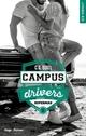 Campus Drivers - tome 1 épisode 4 Supermad  - C. s. Quill