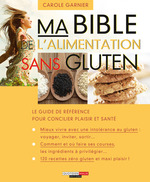 Vente EBooks : Ma bible de l'alimentation sans gluten  - Carole Garnier