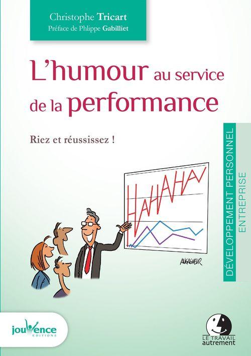 L'humour au service de la performance ; riez et réussissez !