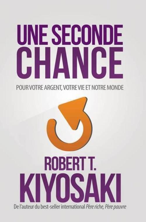 Une seconde chance - Pour votre argent, votre vie et notre monde