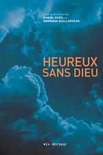 Vente EBooks : Heureux sans Dieu  - Normand Baillargeon - Baril Daniel