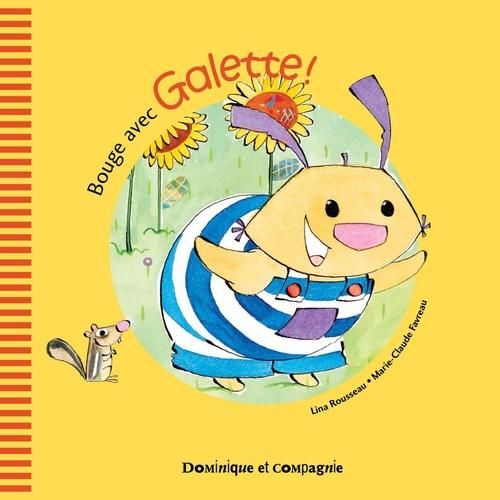 bouge avec Galette !