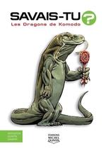 Vente Livre Numérique : SAVAIS-TU ? ; les dragons de Komodo  - Alain M. Bergeron - Sampar - Michel Quintin