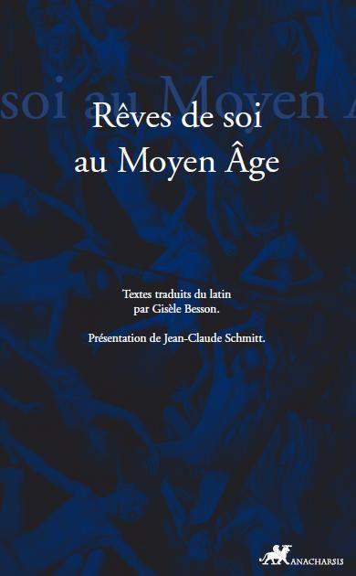 Rêver de soi ; les songes autobiographiques au Moyen Age