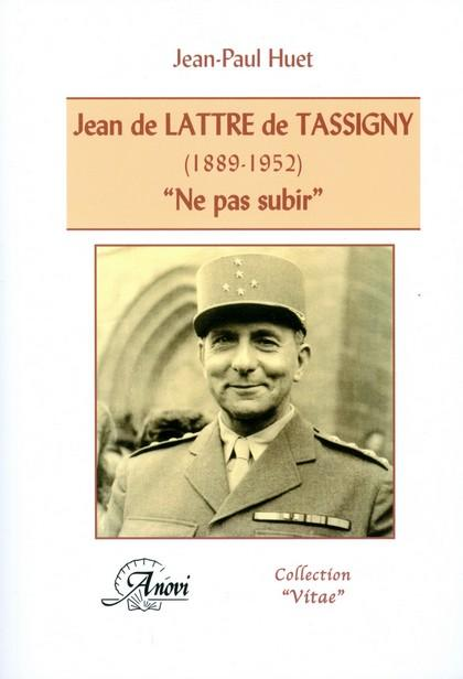 Jean de Lattre de Tassigny (1889-1952) ;