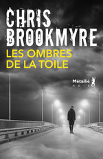 Vente EBooks : Les Ombres de la toile  - Chris Brookmyre