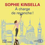 Vente AudioBook : À charge de revanche !  - Sophie Kinsella