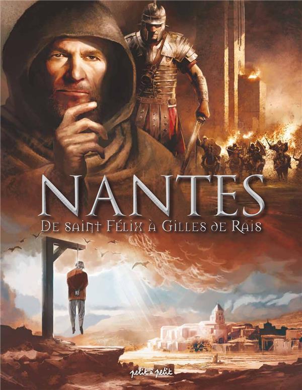 Nantes T.1 ; de Saint Félix à Gilles de Rais