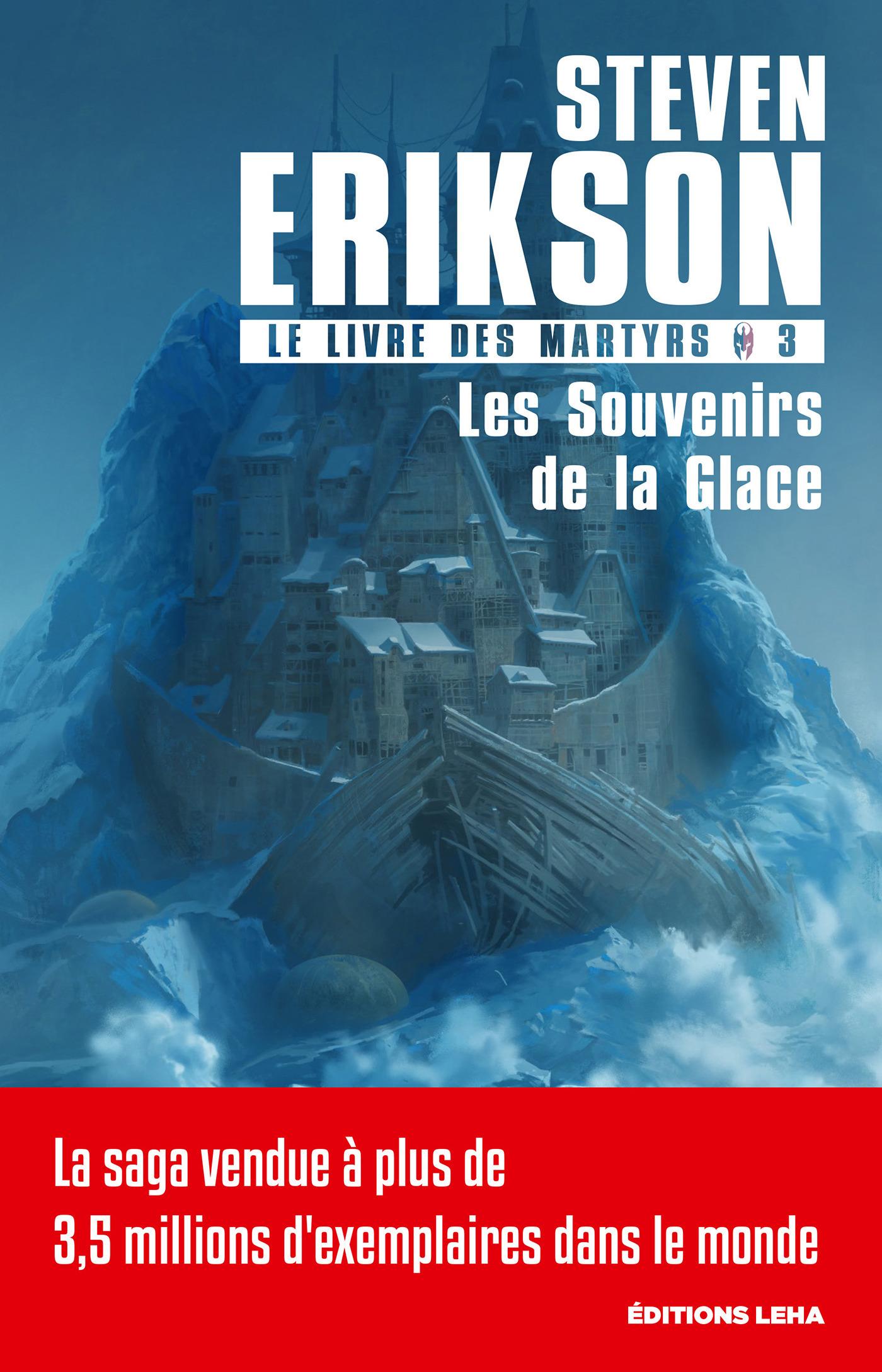 Le livre des martyrs T.3 ; les souvenirs de la glace