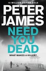 Vente Livre Numérique : Need You Dead  - Peter JAMES