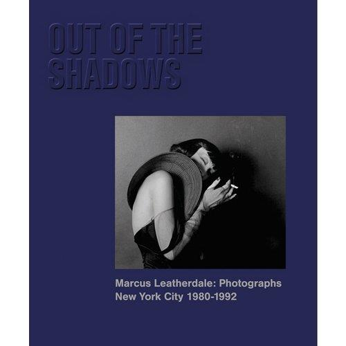 Marcus leatherdale out of the shadows nyc 1980-1992