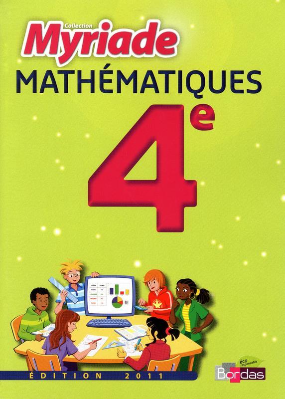 MYRIADE ; mathématiques ; 4ème ; livre de l'élève (édition 2011)