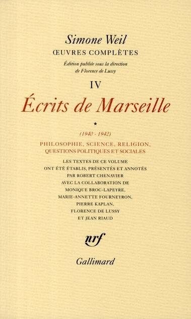 Oeuvres complètes t.4-1 ; écrits de Marseille 1940-1942