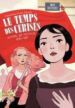 Vente EBooks : Le temps des cerises  - Christine Féret-Fleury