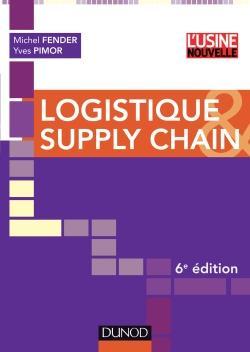 Logistique Et Supply Chain (6e Edition)