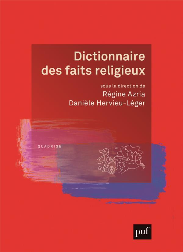 Dictionnaire des faits religieux (2e édition)