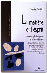 Vente Livre Numérique : La matière et l'esprit  - Denis Collin