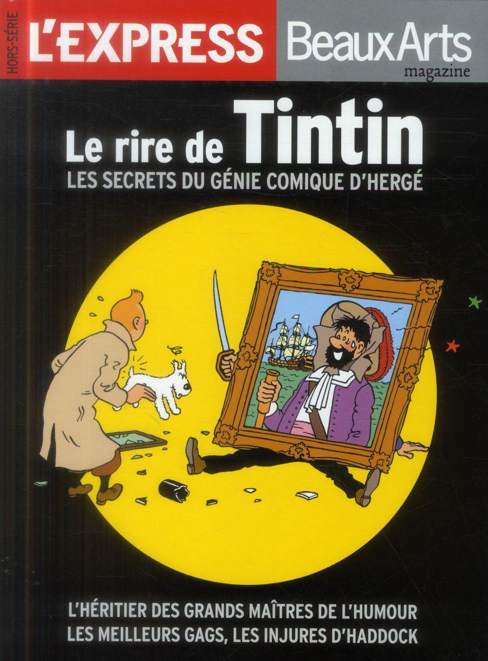 le rire de Tintin ; les secrets du génie comique d'Hergé