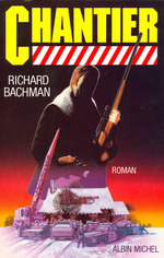 Chantier  - Straschitz Franck - Richard Bachman Stephen King - Richard Bachman - Stephen King Richard Bachman