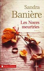 Vente EBooks : Les noces meurtries  - Sandra BANIÈRE