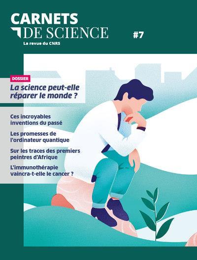 Carnets de science ; la revue du cnrs n.7