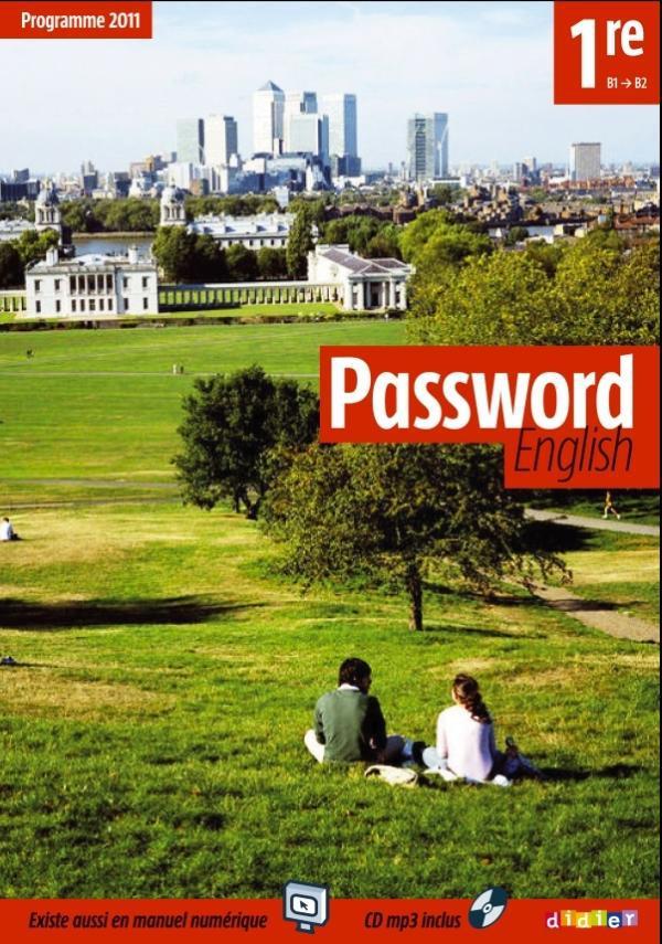 PASSWORD ENGLISH ; 1ère ; livre de l'élève (édition 2011)