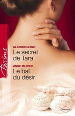 Vente EBooks : Le secret de Tara - Le bal du désir (Harlequin Passions)  - Allison Leigh - Anne Oliver