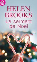 Vente EBooks : Le serment de Noël  - Helen Brooks