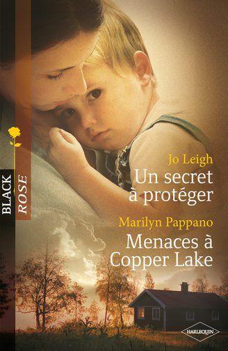 un secret à protéger ; menaces à Copper Lake