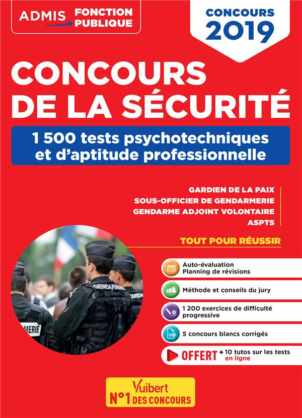 Concours de la sécurité ; 1500 tests psychotechniques et d'aptitude professionnelle (concours 2019)