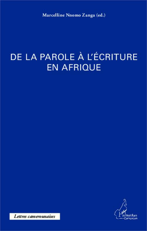 De la parole à l'écriture en Afrique