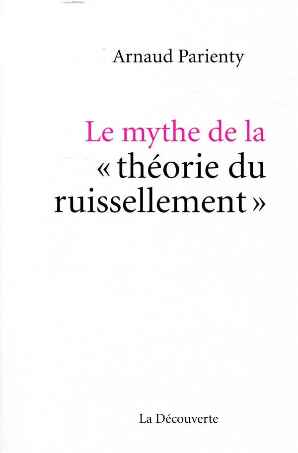 Le mythe de la théorie du ruissellement