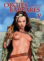 Orgies barbares T.5