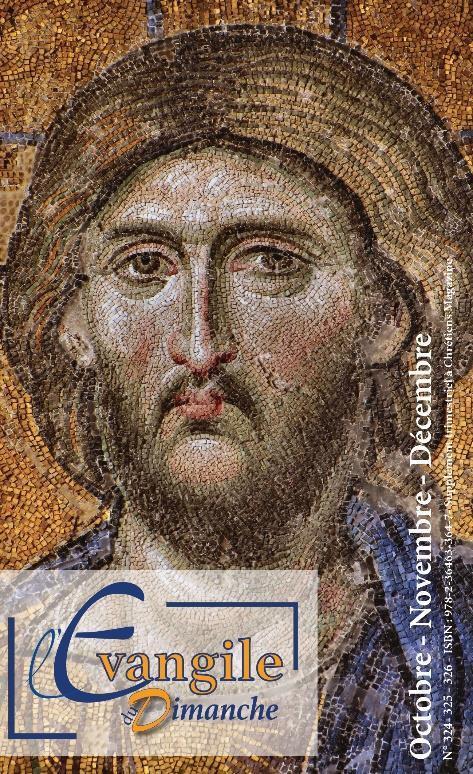 L'évangile du Dimanche ; octobre-novembre-décembre