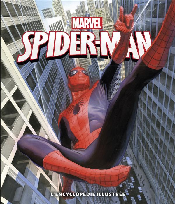 Spider-Man ; l'encyclopédie Illustrée
