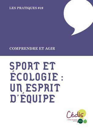 Sport et écologie, l'esprit d'équipe