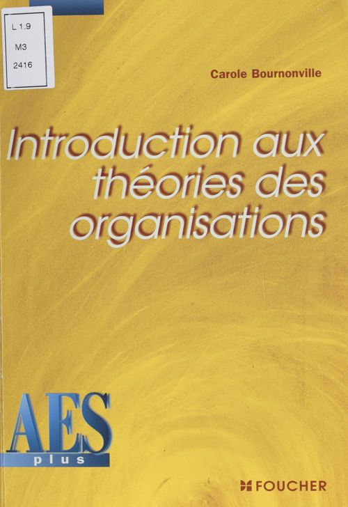 Introduction aux theories des organisations