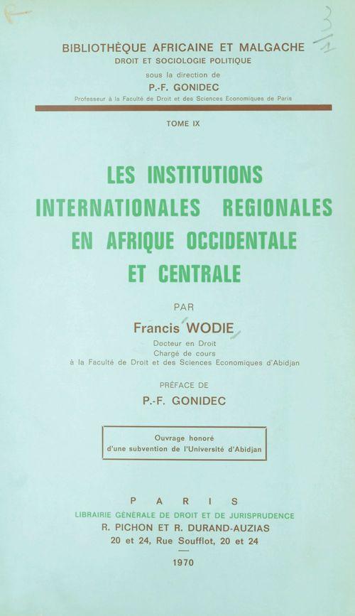 Les institutions internationales régionales en Afrique occidentale et centrale