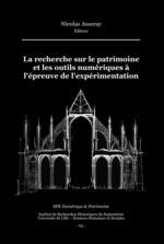 Vente EBooks : La recherche sur le patrimoine et les outils numériques à l'épreuve de l'expérimentation  - Nicolas Asseray