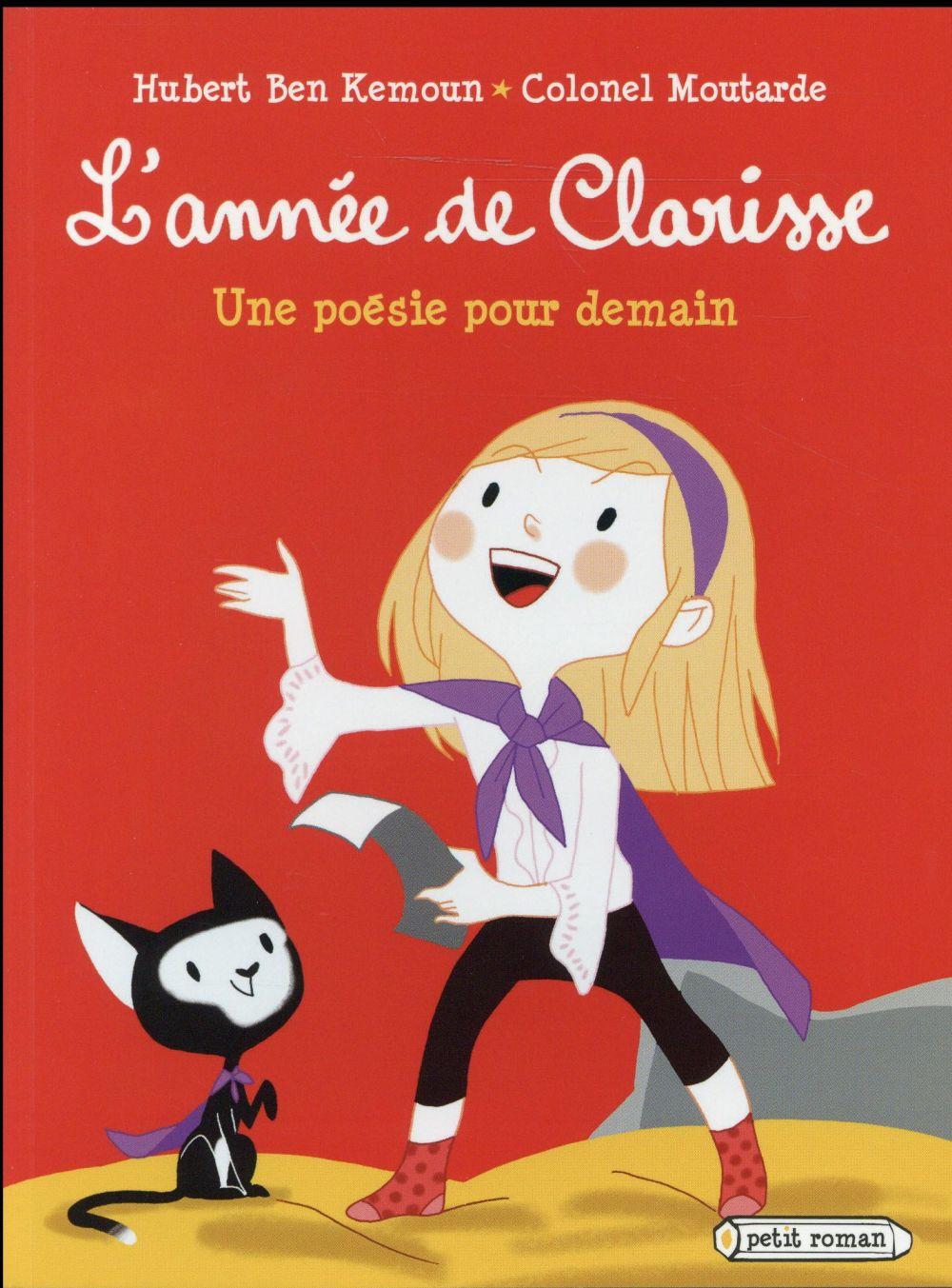 L'année de Clarisse ; une poésie pour demain