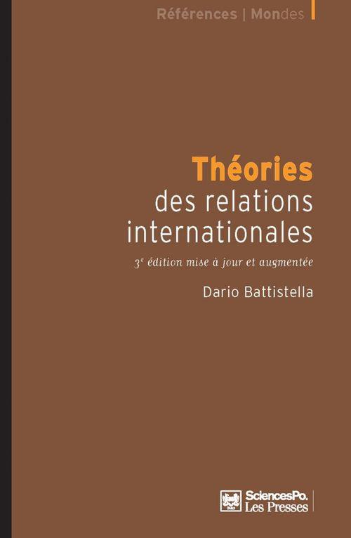 Théories des relations internationales  - Dario Battistella