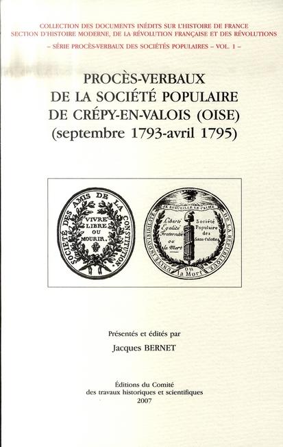 Procès-verbaux de la société populaire de Crépy-en-Valois (septembre 1793-avril 1795)
