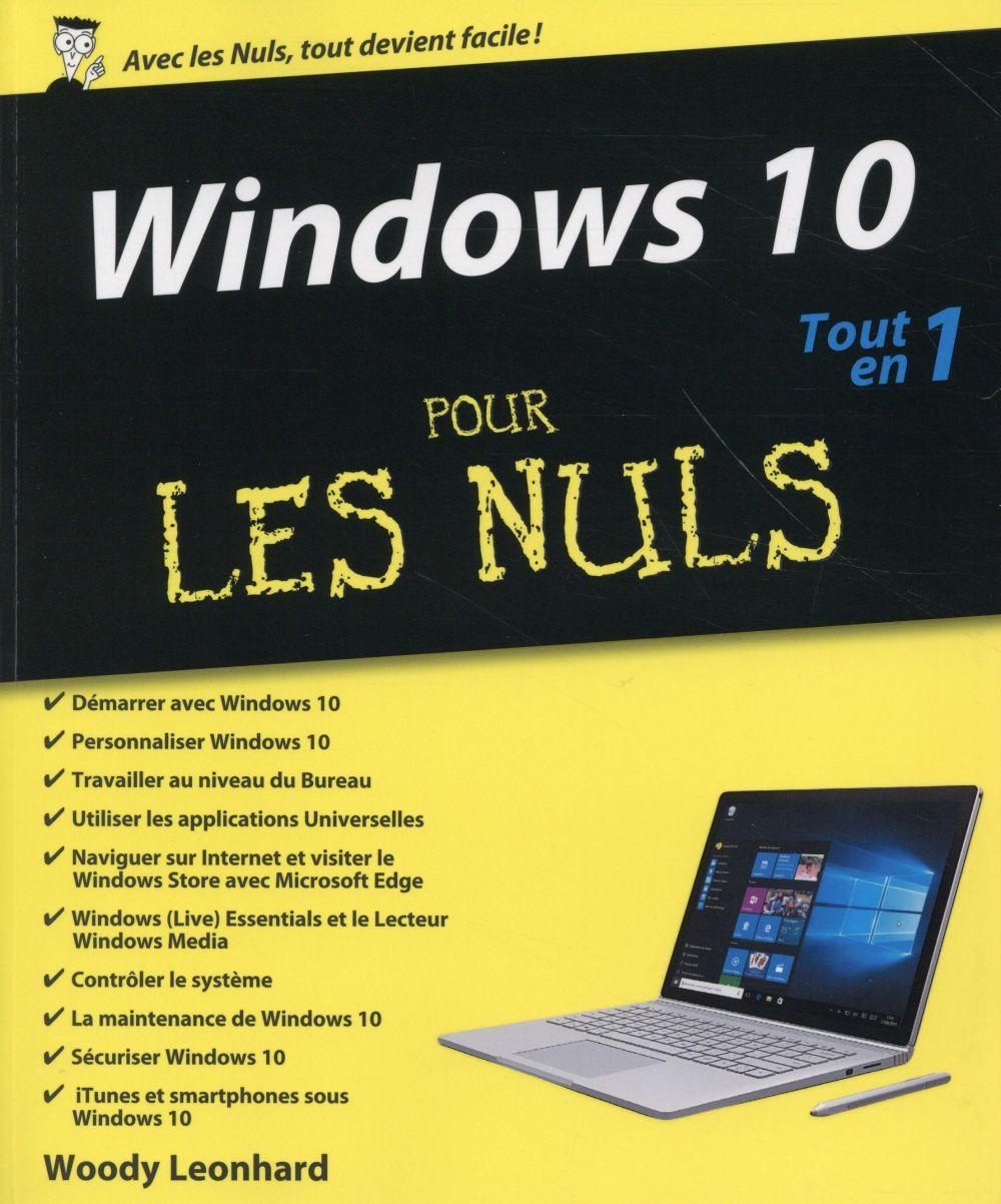 Leonhard Woody - Windows 10 tout en 1 pour les nuls