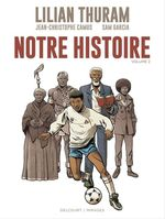 Notre Histoire - Volume 2