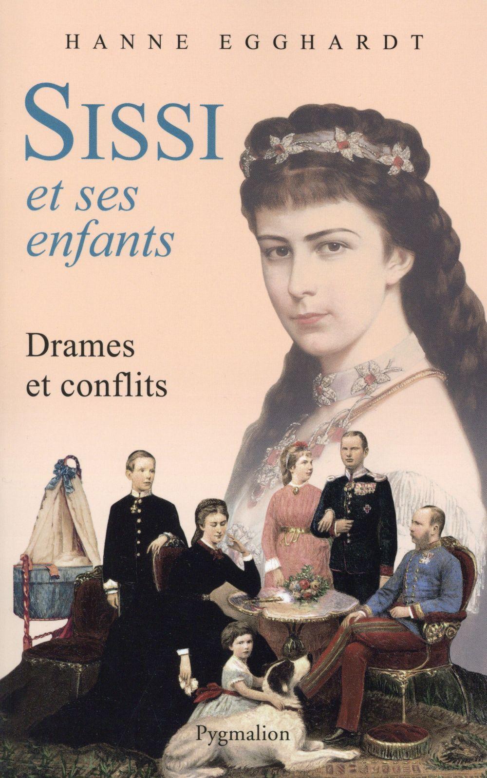 Sissi et ses enfants ; drames et conflits