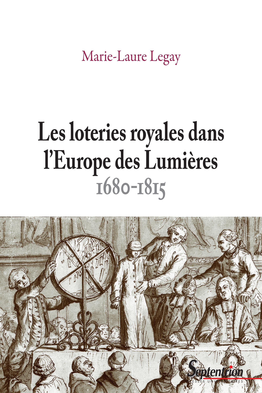 Les loteries royales dans l'europe des lumieres, 1680-1815